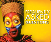 THE LION KING Frequently Asked Questions